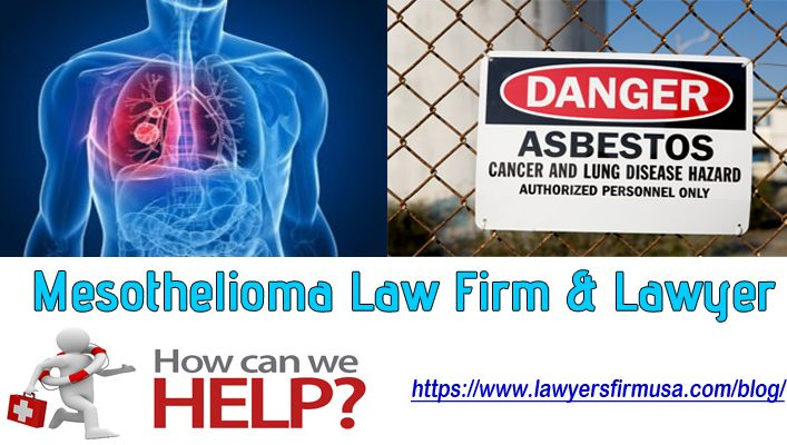 How Asbestos Mesothelioma Law Firm & Lawyers Help You