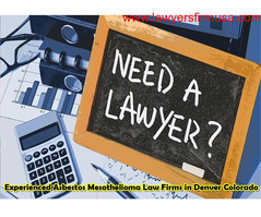 Experienced Asbestos Mesothelioma Law Firms in Denver Colorado
