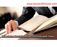 Best Asbestos Mesothelioma Law Firm in Indianapolis Indiana