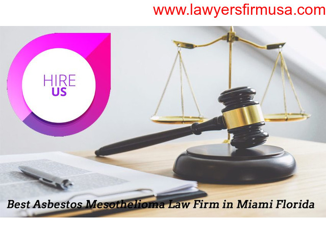 Hire the Best Asbestos Mesothelioma Law Firm in Miami Florida