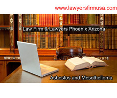 Reliable and Perfect Asbestos Mesothelioma Law Firm in Phoenix Arizona