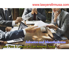 Hire the Best San Antonio Mesothelioma Attorney in Texas