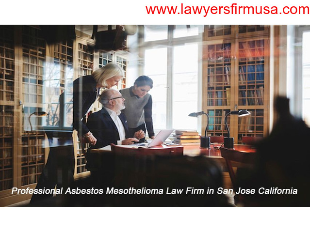 Professional Asbestos Mesothelioma Law Firm in San Jose California