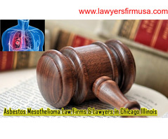 Reliable Asbestos Mesothelioma Law Firms & Lawyers in Chicago Illinois